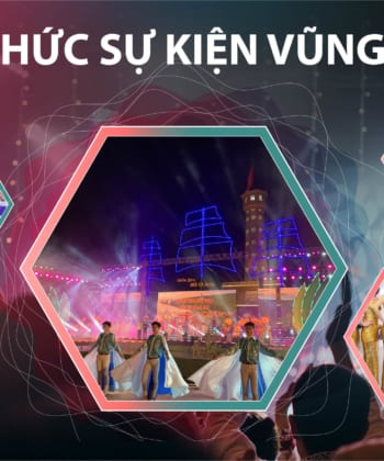 Công ty tổ chức sự kiện chuyên nghiệp tại Vũng Tàu